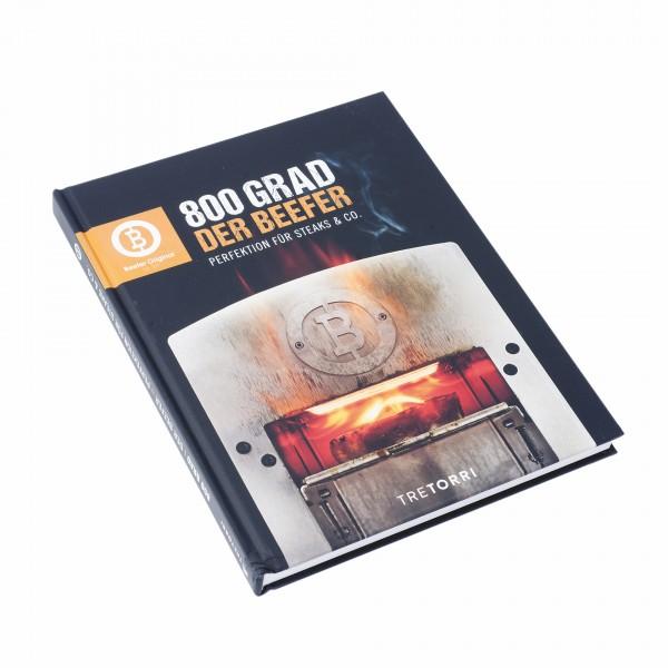 Beefer Kochbuch 800 Grad- Der Beefer Band 1