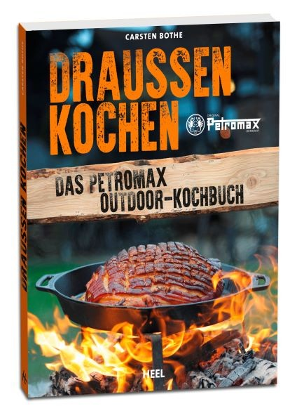 Draussen kochen - Das Petromax Outdoor-