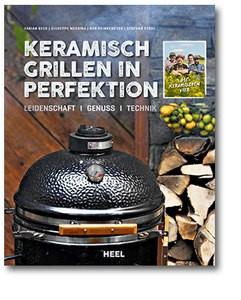 Keramisch Grillen - BBQ in Perfektion