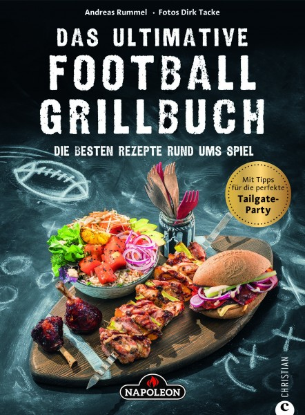 Napoleon Grillbuch Das ultimative Football-Grillbuch